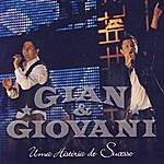 Gian And Giovani Uma História De Sucesso