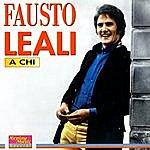 Fausto Leali A Chi