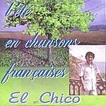 El Chico L'Été En Chansons Françaises