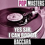 Baccara Pop Masters: Yes Sir, I Can Boogie