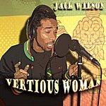 Jack Wilson Vertious Woman