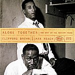 Max Roach Alone Together: The Best Of The Mercury Years