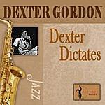 Dexter Gordon Dexter Dictates