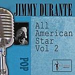 Jimmy Durante All American Star, Vol. 2