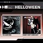 Helloween The Dark Ride / Rabbit Don't Come Easy