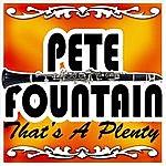 Pete Fountain That's A Plenty