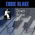 Eubie Blake Down Home Blues