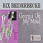 Bix Beiderbecke Georgia On My Mind