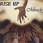 Miracle Rise Up