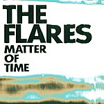 The Flares Matter Of Time