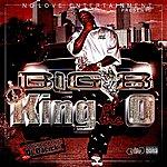 Big 8 King Of The O (Parental Advisory)