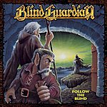 Blind Guardian Follow The Blind (Remastered)