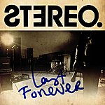 The Stereo Last Forever