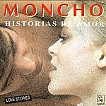 Moncho Historias De Amor