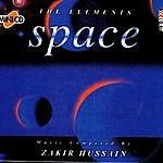 Zakir Hussain The Elements - Space