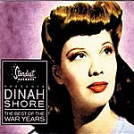 Dinah Shore The Best Of The War Years