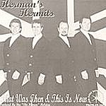 Herman's Hermits That Was Then & This Is Now
