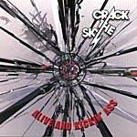 Crack The Sky Alive And Kickin' A**