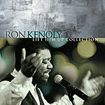Ron Kenoly Lift Him Up Collection