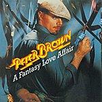 Peter Brown A Fantasy Love Affair