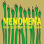 Menomena Posh Isolation B/w Tung Track