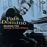 Fats Domino Greatest Hits: Walking To New Orleans (2002 Digital Remaster)