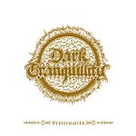 Dark Tranquillity Yesterworlds - The Early Demos