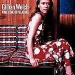 Gillian Welch Time (The Revelator)