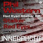 Phil Western Red Eyed Stalker EP