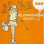 DJ Revolution Wake Up Show Mix Archives Vol 5 & 6