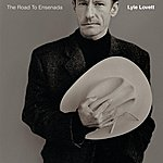 Lyle Lovett The Road To Ensenada