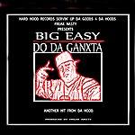 Big Easy Do Da Ganxta