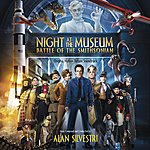 Alan Silvestri Night At The Museum: Battle Of The Smithsonian - Original Motion Picture Soundtrack
