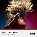 Master Blaster Come Clean