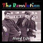 Revolution Hard Life