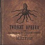 Twilight Ophera Descension