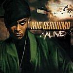 Mic Geronimo Alive