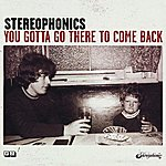 Stereophonics You Gotta Go There To Come Back (Including Moviestar)