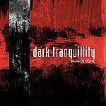 Dark Tranquillity Damage Done (re-issue + Bonus)