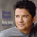 Michael Morgan Bella Italia (Radio Version 2009) (Single)
