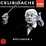 Sergiù Celibidache Beethoven: Symphony No.3