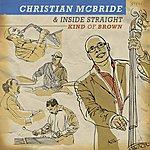 Christian McBride Kind Of Brown