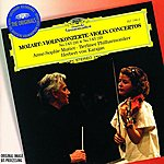 Anne-Sophie Mutter Mozart: Violin Concerto Nos.3 K.216 & 5 K.219