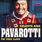 Luciano Pavarotti Celeste Aida - The Verdi Album (2 CDs)