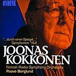 """Finnish Radio Symphony Orchestra Kokkonen: """"...Durch Einen Spiegel...""""; Symphonies Nos. 1 & 4"""