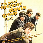 The Spencer Davis Group The Great Spencer Davis Group Live!