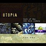 Utopia Last Of The New Wave Riders