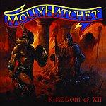 Molly Hatchet Kingdom Of XII