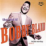 Bobby 'Blue' Bland That's It! / Duke Recordings Vol. III