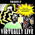 Tim Rose Virtually Live